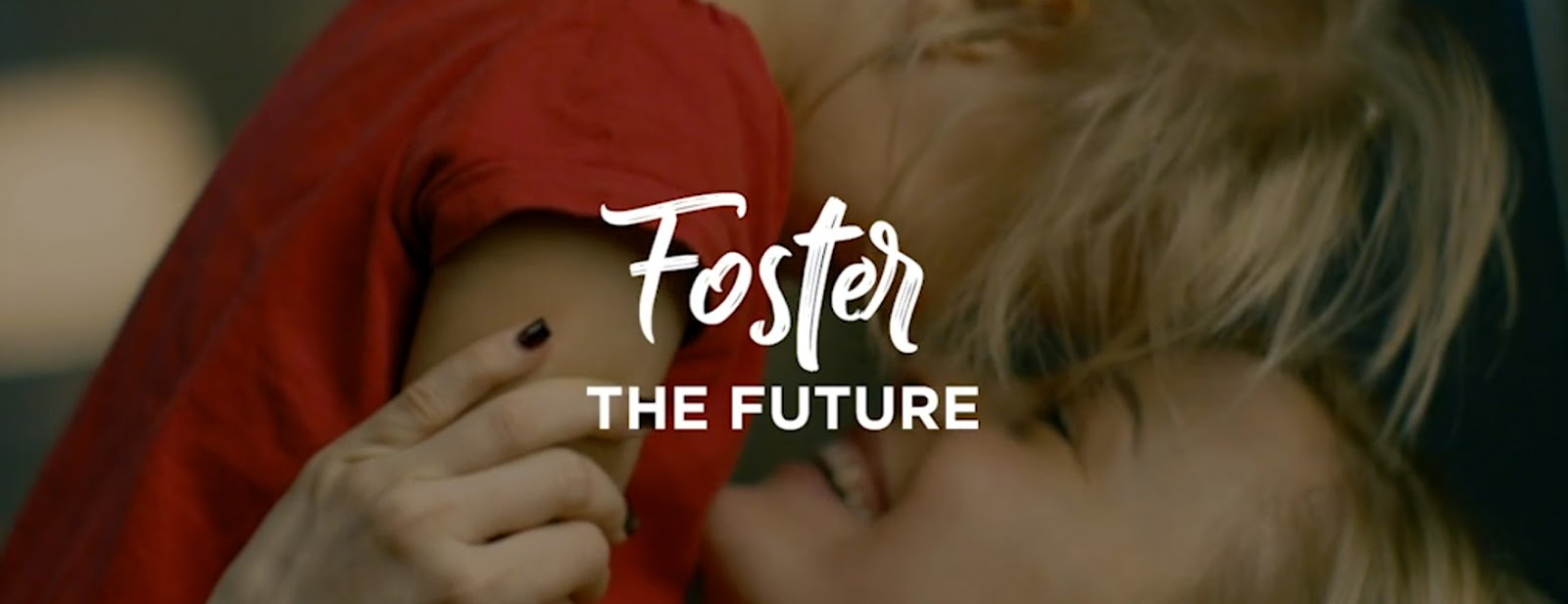 Foster the Future - Government Marketing